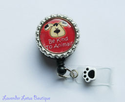 Be Kind to Animals-Be kind to dogs,pets,reels,badge,retractable,bling,pawprint,heart,gift,nurse,healthcare worker,teacher,love,fun,id tag,id reel,badge reel